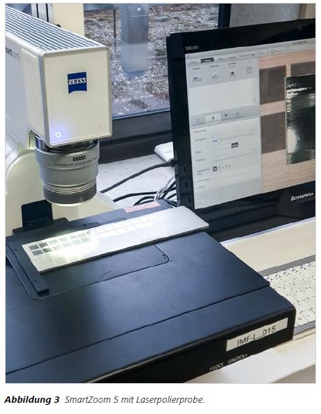 Abbildung 3 SmartZoom 5 mit Laserpolierprobe