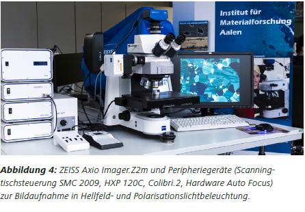 Abbildung4 ZEISS Axio Imager.Z2m und Peripheriegeräte (Scanningtischsteuerung SMC 2009, HXP 120C, Colibri.2, Hardware Auto Focus) zur Bildaufnahme in Hellfeld- und Polarisationslichtbeleuchtung.